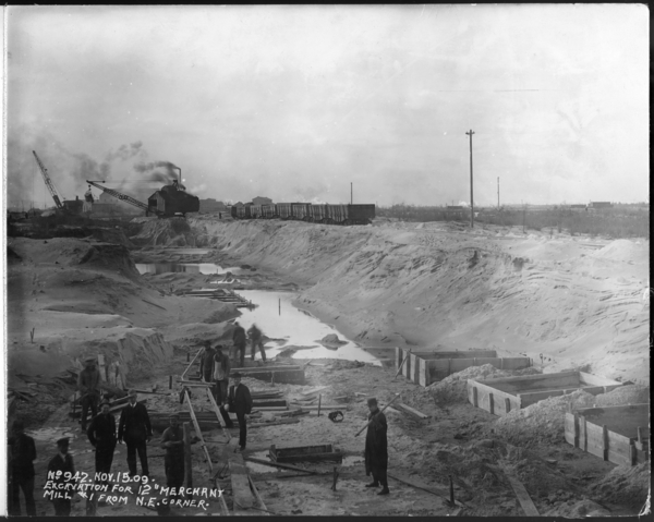 """Excavation For 12"""" Merchant Mill #1 From N. E. Corner"""
